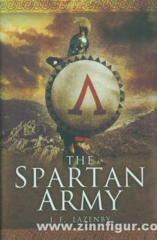 Lazenby, J. F.: The Spartan Army