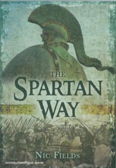 Fields, N.: The Spartan Way