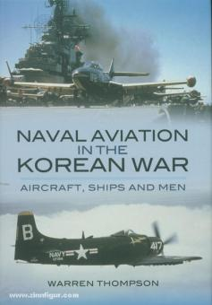 Thompson, W.: Naval Aviation in the Korean War