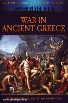 Carruthers, B. (Hrsg.): War in ancient Greece