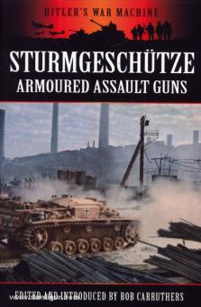 Carruthers, B. (Hrsg.): Sturmgeschütze. Armoured Assault Guns