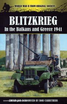 Carruthers, B.: Blitzkrieg in the Balkans and Greece 1941