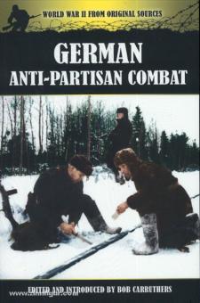 Carruthers, B.: German Anti-Partisan Combat