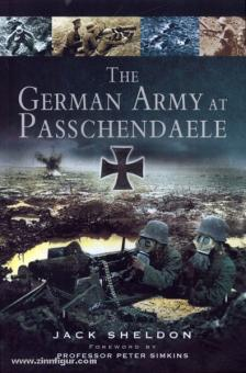 Sheldon, J.: The german Army Passchendaele