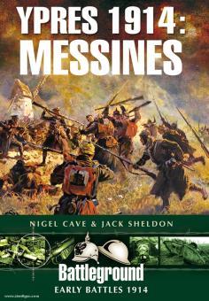 Sheldon, J./Cave, N.: Ypres 1914: Messines