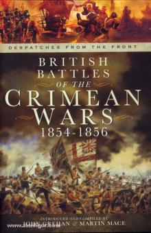 Grehan, J./Mace, M.: Despatches from the Front. British Battles of the Crimean Wars 1854-1856