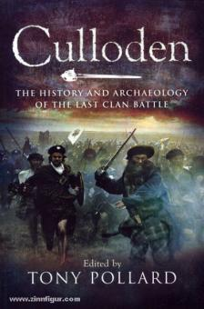 Pollard, T. (Hrsg.): Culloden. The History and Archaeology of the last Clan Battle