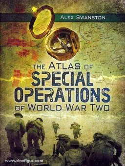 Swanston, A.: The Atlas of Special Operations of World War Two