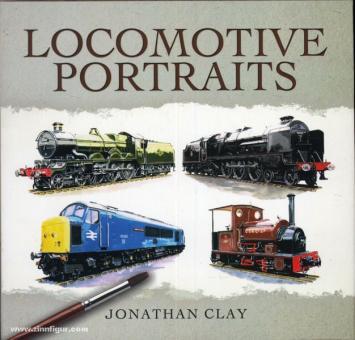 Clay, J.: Locomotive Portraits