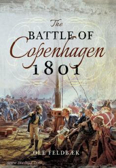Feldbaek, O.: The Battle of Copenhagen 1801