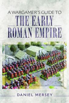 Mersey, D.: A Wargamer's Guide to the Early Roman Empire