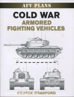 Bradford, G.: Cold War Armored Fighting Vehicles