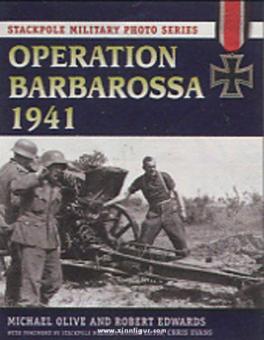 Olive, M./Edwards, R.: Operation Barbarossa 1941