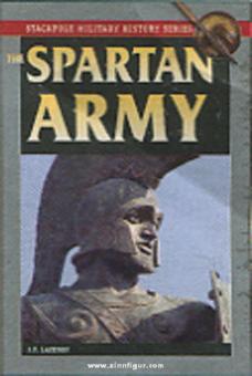 Lazenby, J. F.: The Spartan Army