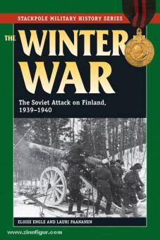 Engle, E./Paananen, L.: The Winter War. The Soviet Attack on Finland 1939-1940