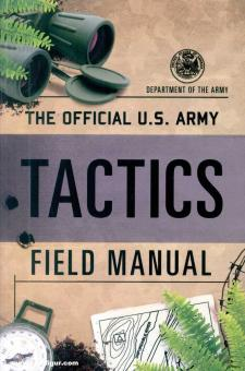 The Official U.S. Army Tactics Field Manual.