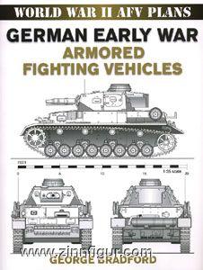 Bradford, G.: German Early War Armored Fighting Vehicles