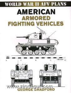 Bradford, G.: American Armored Fighting Vehicles