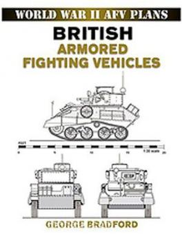 Bradford, G.: British Armored Fighting Vehicle