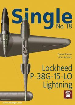 Juszczak, Artur/Karnas, Dariusz: Single. Heft 18: P-38G-15-LO Lightning