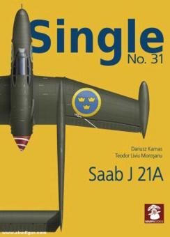 Karnas, Dariusz/Morosaru, Teodor Liviu: Single. Issue 31: Saab J 21A