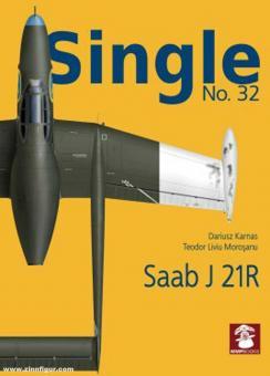 Karnas, Dariusz/Morosaru, Teodor Liviu: Single. Heft 32: Saab J 21R