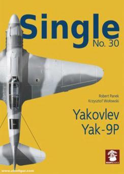 Panek, Robert/Wolowski, Krzyszof: Single. Heft 30: Yakovlev Yak-9P