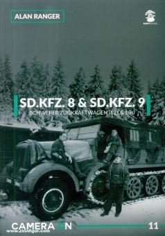 Ranger, Alan: SD.Kfz. 8 & SD.Kfz. 9 Schwerer Zugkraftwagen (12t & 18t)
