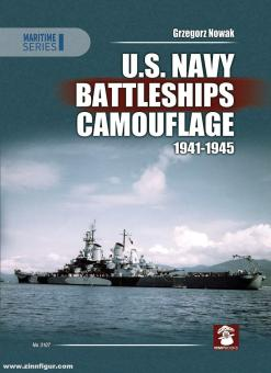 Nowak, Grzegorz: U.S. Navy Battleships Camouflage 1941-1945