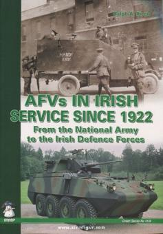 Riccio, R. A.: AFVs in Irish Service since 1922. From the National Army to the Irish Defence Forces
