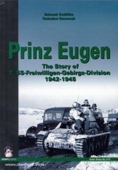 "Kudlicka, B./Szewczyk, R.: ""Prinz Eugen""The story of 7. SS-Freiwilligen-Gebirgs-Division 1942-1945"