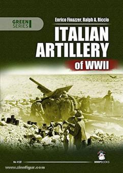 Finazzer, E./Riccio, R.: Italian Artillery of WW2