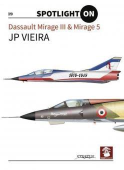 Vieira, J. P.: Spotlight on. Dassault Mirage III & Mirage 5