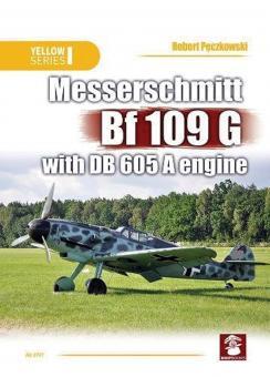 Peczkowski, Robert: Messerschmitt Bf 109 G with DB 605 A Engine