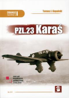Kopanski, Tomasz J./Holda, Karolina (Illustr.): Pzl.23 Karas