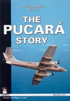 Caballero, R./Cater, P.: The Pucara Story