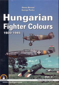 Bernad, D./Punka, G.: Hungarian Fighter Colours 1930-1945. Band 2