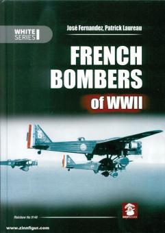 Fernandez, José/Loureau, Patrick: French Bombers of WWII