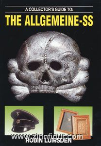 Lumsden, R.: A Collector's Guide to: The Allgemeine SS