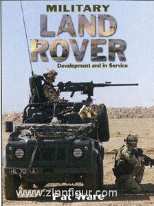 Ware, P.: Military Land Rover. Development and in Service