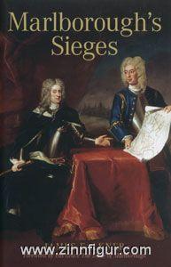 Falkner, J.: Marlborough's Sieges