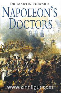 Howard, M.: Napoleon's Doctors
