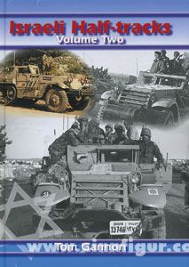 Gannon, T.: Israeli Half-tracks. Band 2