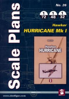 Rys, M.: Scale Plans. Heft 26: Hawker Hurricane Mk I