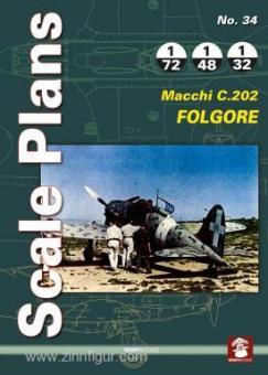 Karnas, D.: Scale Plans. Heft 34:Macchi C.202 Folgore