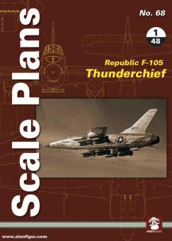 Karnas, Dariusz: Scale Plans. Heft 68: Republic F-105 Thunderchief