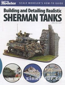 Wechsler, J.: Building and Detailing Realistic Sherman Tanks