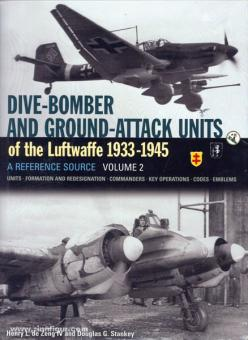 de Zeng, H. L./Stankey, D. G.: Dive-Bomber and Ground Attack Units of the Luftwaffe 1933-1945. Band 2