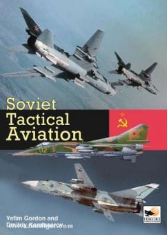 Gordon, Y./Komissarov, D.: Soviet tactical Aviation