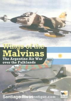 Rivas, S.: Wings of the Malvinas. The Argentine Air War over the Falklands